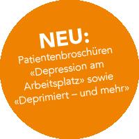 NEU: Patientenbroschüren «Depression am Arbeitsplatz» sowie «Deprimiert – und mehr»